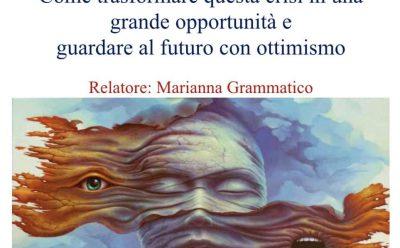 """Caminetto online – """"Come trasformare questa crisi in una grande opportunità e guardare al futuro con ottimismo"""""""