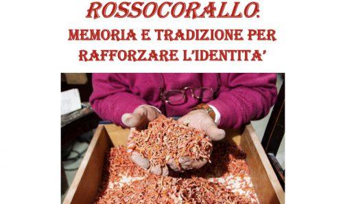 """Caminetto online – """"ROSSOCORALLO Memoria e Tradizioni Per Rafforzare L'Identità"""""""